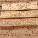 Welcome to the Del Maguey Bodega in Teotitlan del Valle