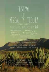 Flyer for the August 18th, 2013 mezcal and tequila tasting at Tamarindo in Oakland.