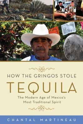 "The cover of ""How the Gringos Stole Tequila"""