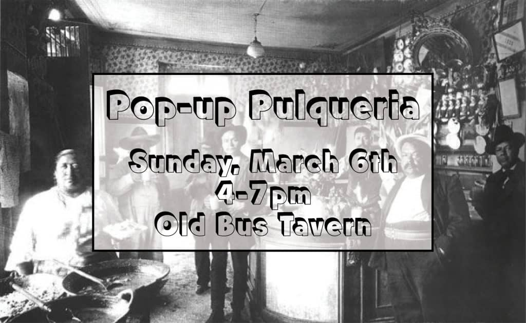 Pulque Pop Up