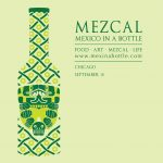 Mezcal: Mexico in a Bottle Chicago
