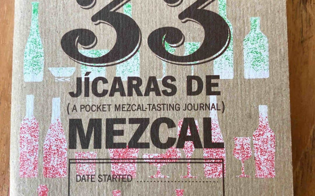 How to manage mezcal tasting notes